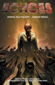 Echoes Vol. 1 ebook by Joshua Fialkov,Rahsan Ekedal