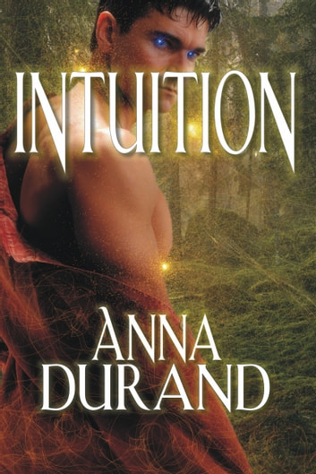 Intuition ebook by Anna Durand