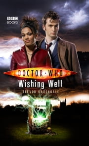 Doctor Who: Wishing Well ebook by Trevor Baxendale