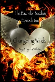 Changeling Winds: Episode Two ebook by Angela White