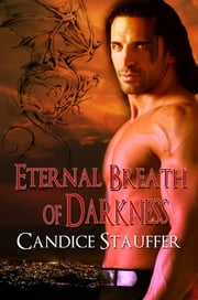 Eternal Breath of Darkness ebook by Candice Stauffer