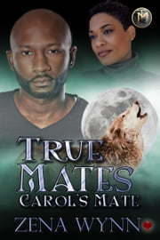 Carol's Mate ebook by Zena Wynn