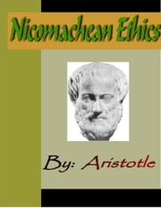 Aristotle:  Nicomachean Ethics ebook by Aristotle
