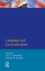 Language and Communication ebook by Jack C. Richards,R.W. Schmidt
