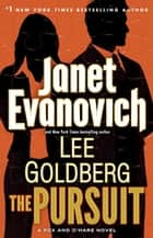 The Pursuit ebook by Janet Evanovich,Lee Goldberg