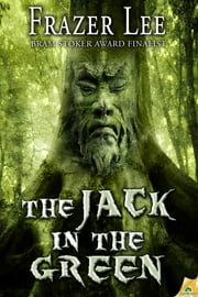 The Jack in the Green ebook by Frazer Lee