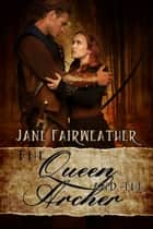 The Queen and the Archer ebook by Jane Fairweather