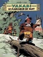 Yakari - tome 30 - Le Marcheur de nuit ebook by Job, Derib, Derib
