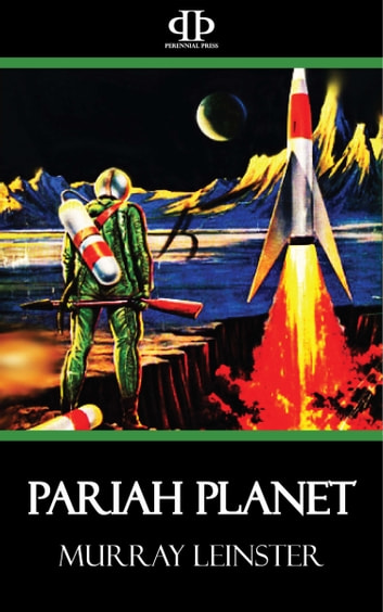 Pariah Planet eBook by Murray Leinster
