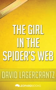 The Girl in the Spiders Web by David Lagercrantz ebook by Leopard Books