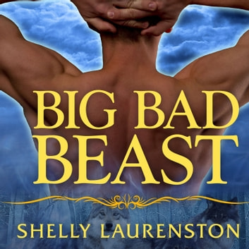 Big Bad Beast livre audio by Shelly Laurenston