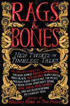Rags & Bones ebook by Melissa Marr,Tim Pratt