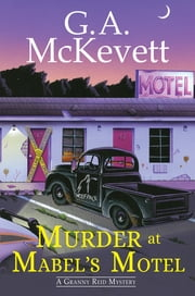 Murder at Mabel's Motel ebook by G. A. McKevett