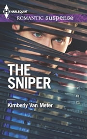 The Sniper ebook by Kimberly Van Meter