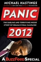 Panic 2012 ebook by Michael Hastings