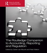 The Routledge Companion to Accounting, Reporting and Regulation ebook by