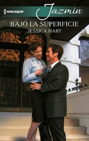 Bajo la superficie ebook by Jessica Hart