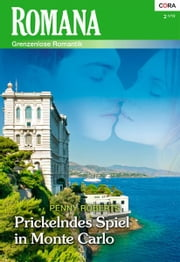 Prickelndes Spiel in Monte Carlo ebook by Penny Roberts