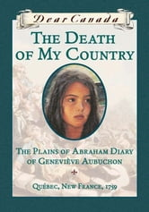 Dear Canada: The Death of My Country ebook by Maxine Trottier