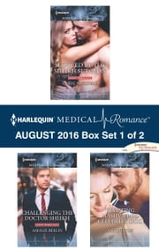 Harlequin Medical Romance August 2016 - Box Set 1 of 2 - Seduced by the Sheikh Surgeon\Challenging the Doctor Sheikh\Tempting Nashville's Celebrity Doc ebook by Carol Marinelli, Amalie Berlin, Amy Ruttan