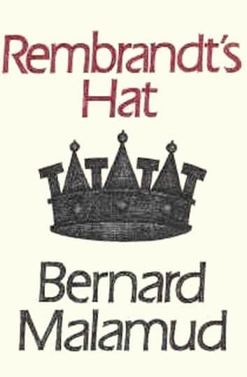 Rembrandt's Hat ebook by Bernard Malamud