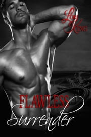 Flawless Surrender - Surrender Series, #2 ebook by Lori King