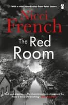 The Red Room - With a new introduction by Peter James ebook by Nicci French