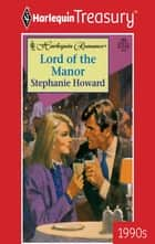 Lord of the Manor ebook by Stephanie Howard