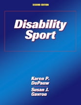 Disability Sport 2nd Edition ebook by Susan Gavron,Karen DePauwv
