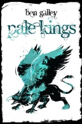 Pale Kings ebook by Ben Galley