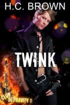 Twink ebook by H.C. Brown