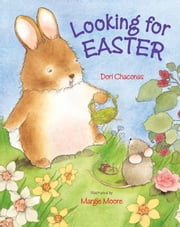 Looking for Easter ebook by Dori Chaconas,Margie Moore