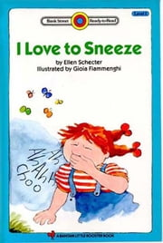 I Love to Sneeze ebook by Schecter, Ellen