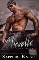 Chevelle ebook by Sapphire Knight