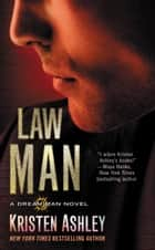 Law Man ebook by Kristen Ashley
