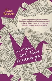 Words and Their Meanings ebook by Kate Bassett