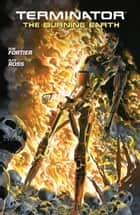 Terminator: The Burning Earth ebook by Ron Fortier