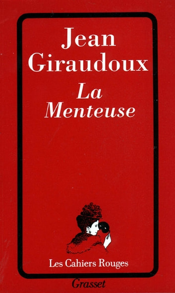 La menteuse ebook by Jean Giraudoux
