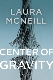 Center of Gravity ebook by Laura McNeill