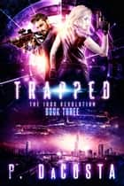 Trapped ebook by Pippa DaCosta