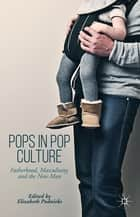 Pops in Pop Culture ebook by Professor Elizabeth Podnieks