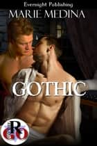 Gothic ebook by Marie Medina