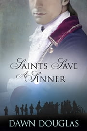 Saints Save a Sinner ebook by Dawn Douglas