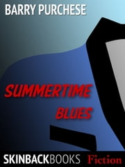 Summertime Blues ebook by Barry Purchese