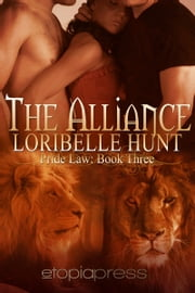 The Alliance ebook by Loribelle Hunt