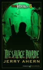 The Savage Horde ebook by Jerry Ahern