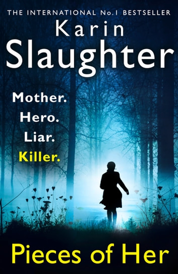 Pieces of Her ekitaplar by Karin Slaughter
