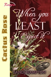 When You Least Expect It ebook by Sandi Hampton