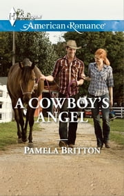 A Cowboy's Angel ebook by Pamela Britton