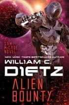Alien Bounty ebook by William C. Dietz